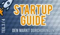 Startup Guide– Den Markt durchdringen