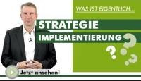 Was ist eigentlich…? Strategie Implementierung